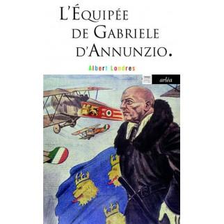 L'équipée de Gabriele d'Annunzio
