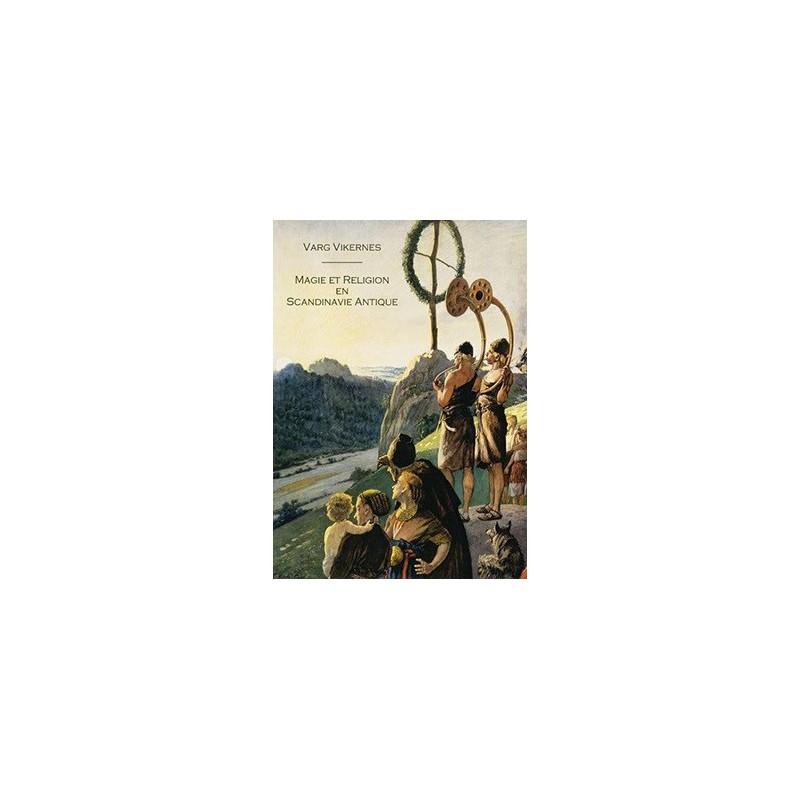 Magie et Religion en Scandinavie Antique