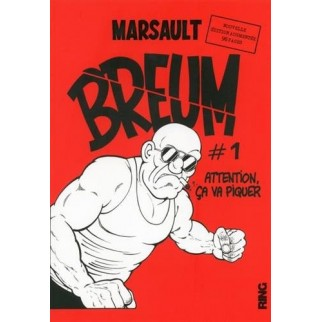 BREUM, Tome 1 : Attention ça va piquer