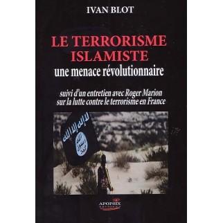 Le terrorisme islamiste, une menace révolutionnaire