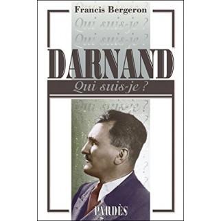 Darnand - Qui suis-je ?
