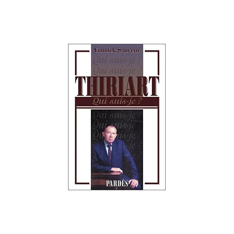 Thiriart - Qui suis-je ?