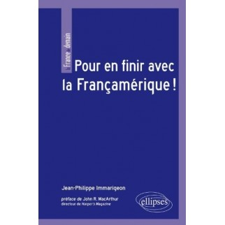 Pour en finir avec la Françamérique !