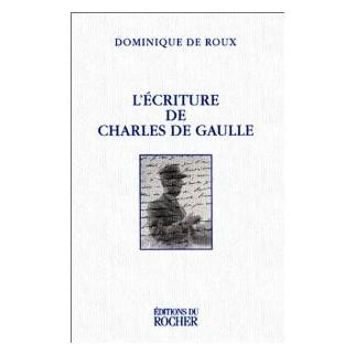 L'écriture de Charles de Gaulle