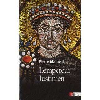 Justinien, l'épopée de l'Empire d'Orient