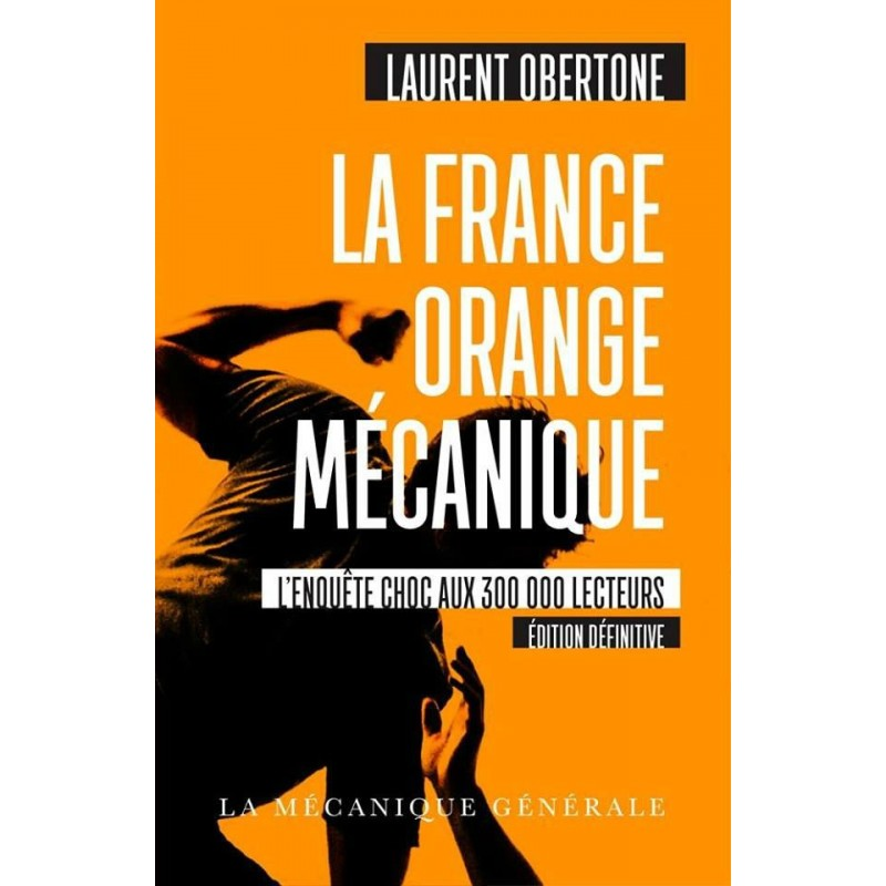 La France orange mécanique