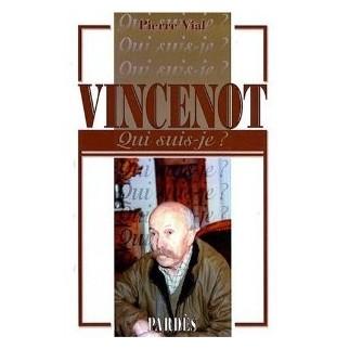 """""""Qui suis-je ?"""" Henri Vincenot"""