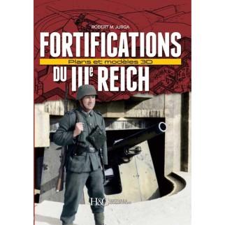 Les fortifications du IIIème Reich