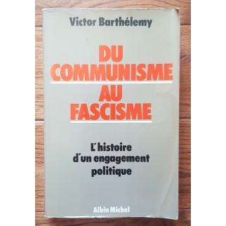 communisme au fascisme
