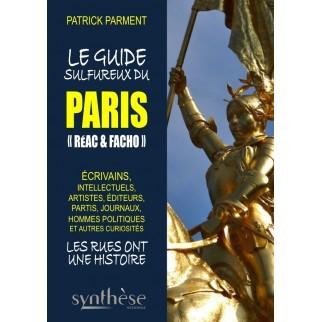 Le guide sulfureux du Paris réac & facho