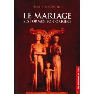 Le mariage: ses formes, son origine