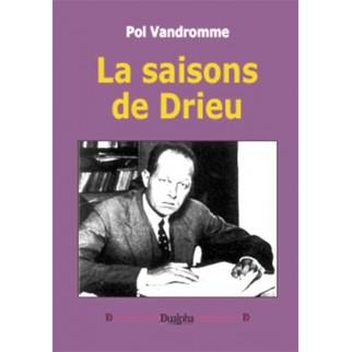 les saisons de Drieu