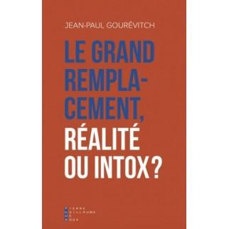 Le Grand Remplacement, réalité ou intox ?