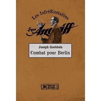 combat pour Berlin Goebbels