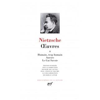 Nietzsche La Pléiade