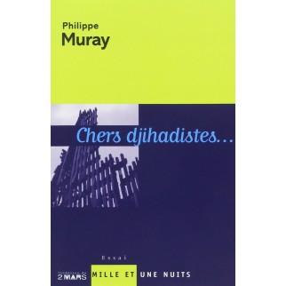 chers djihadistes Muray