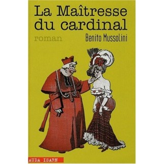 Mussolini maitresse du cardinal