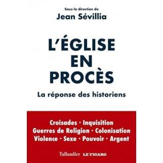 Sévillia église en procès