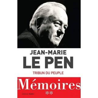 Le Pen Mémoires Tribun du peuple