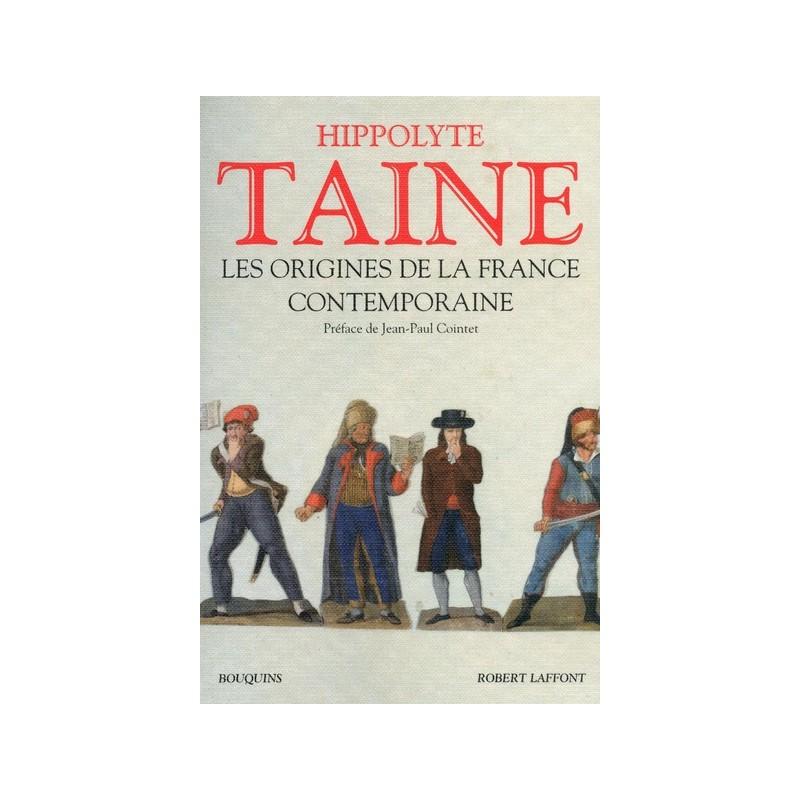 Les origines de la France contemporaine Volume 1 et 2