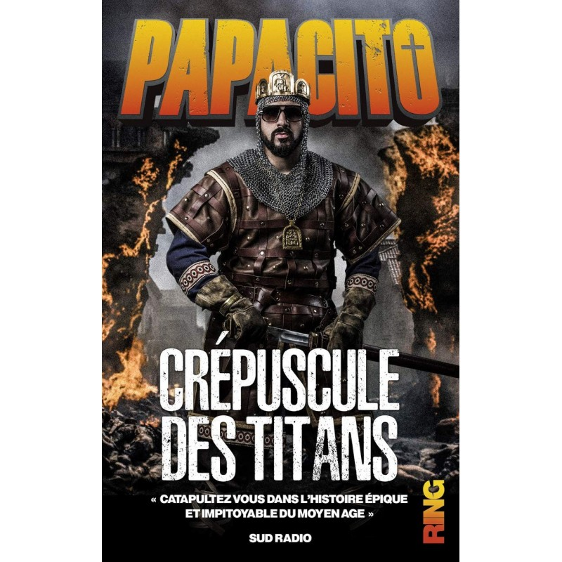 crépuscule des titans papacito
