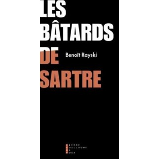 les batards de Sartre