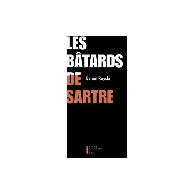les batards de Sartre