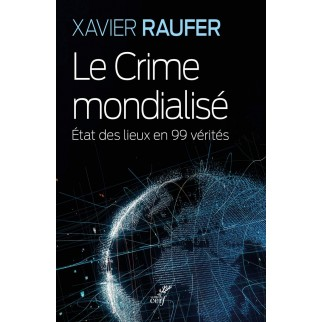 crime mondialisé Raufer