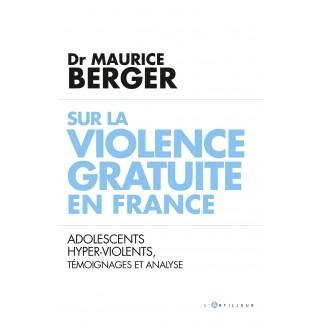 violence gratuite Berger