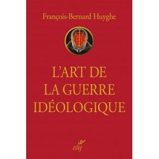 guerre idéologique Huyghe