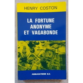 Coston fortune anonyme et vagabonde
