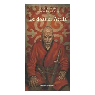 Le dossier Attila