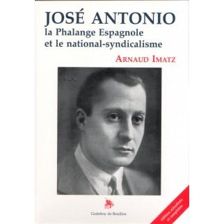 José Antonio - La Phalange...