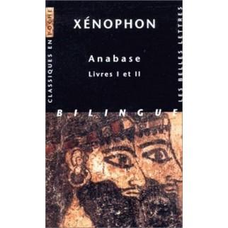 Anabase. Livres I et II,...