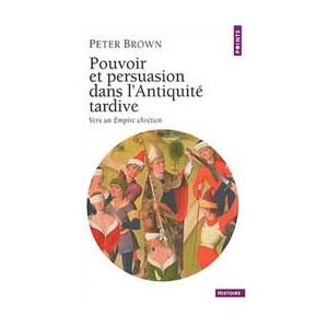 http://www.europa-diffusion.com/881-thickbox/pouvoir-et-persuasion-dans-l-antiquite-tardive.jpg