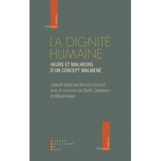 La dignité humaine : Heurs...