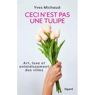 Ceci n'est pas une tulipe:...