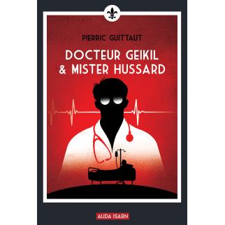 Docteur Geikil & Mister...