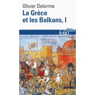 La Grèce et les Balkans T.1