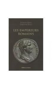 Les empereurs romains - 27 av. JC - 476 ap. JC