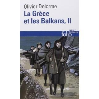 La Grèce et les Balkans T.2