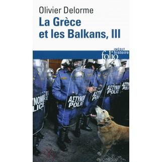 La Grèce et les Balkans...