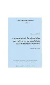 La question de la tripartition des catégories du droit divin dans l'Antiquité romaine