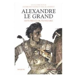 Alexandre le Grand - Histoire et Dictionnaire