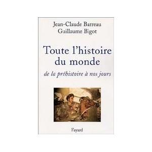 http://www.europa-diffusion.com/898-thickbox/toute-l-histoire-du-monde-de-la-prehistoire-a-nos-jours.jpg