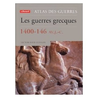 Les guerres grecques, 1400-146 av. J.-C.