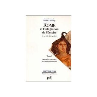 Rome et l'intégration de l'Empire, Tome 2 - Approche régionale du Haut-Empire