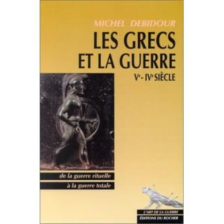 Les Grecs et la guerre Ve -...