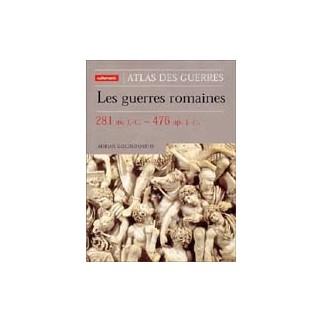 Les guerres romaines - 281 av. J.-C., 276 ap. J.-C.