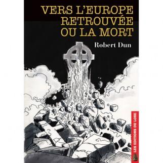 Vers l'Europe retrouvée ou...